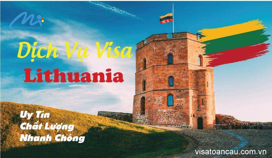 dịch vụ làm visa lithuania uy tín